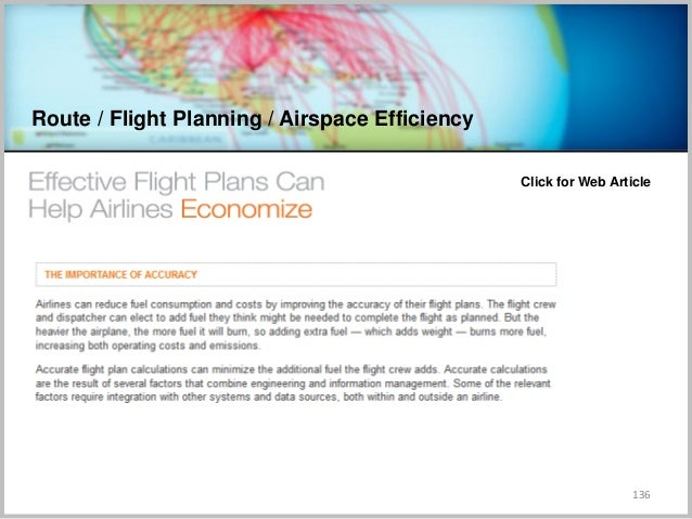 Route / Flight Planning / Airspace Efficiency 136 Click for Web Article