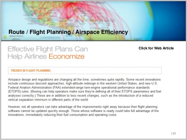 Route / Flight Planning / Airspace Efficiency 139 Click for Web Article