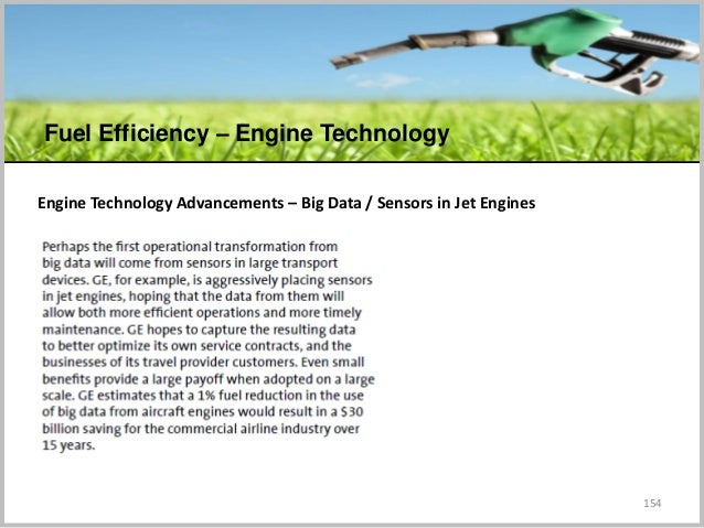 154 Engine Technology Advancements – Big Data / Sensors in Jet Engines Fuel Efficiency – Engine Technology C
