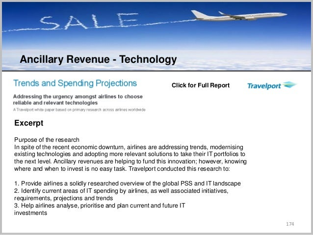 174 C Click for Full Report Excerpt Purpose of the research In spite of the recent economic downturn, airlines are address...