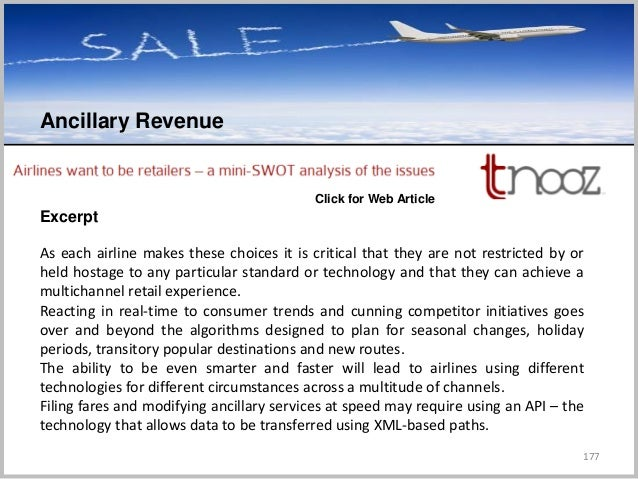 177 Ancillary Revenue C Excerpt Click for Web Article As each airline makes these choices it is critical that they are not...