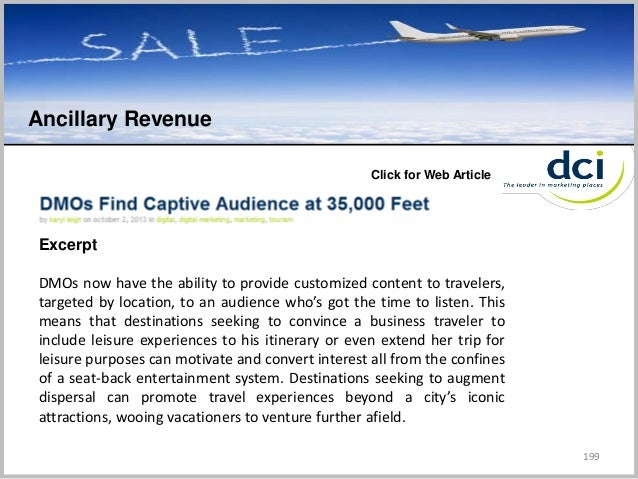 199 Ancillary Revenue C Click for Web Article DMOs now have the ability to provide customized content to travelers, target...