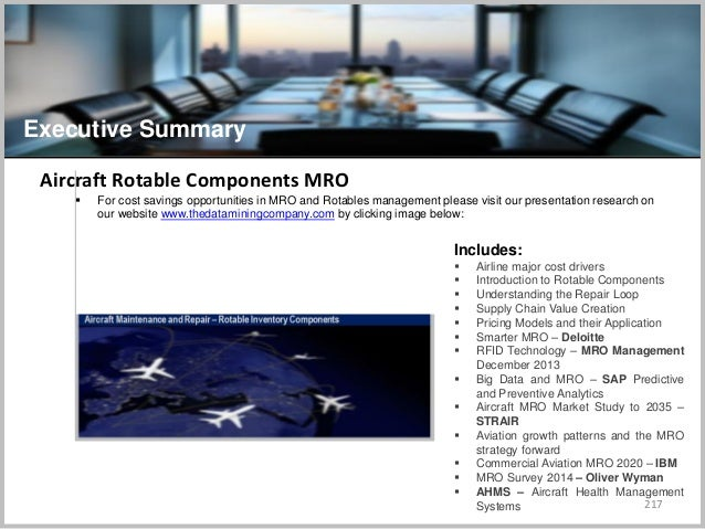 217 Executive Summary Includes:  Airline major cost drivers  Introduction to Rotable Components  Understanding the Repa...
