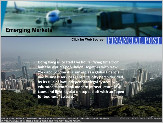 46 Hong Kong is located five hours' flying time from half the world's population. Together with New York and London it is ...