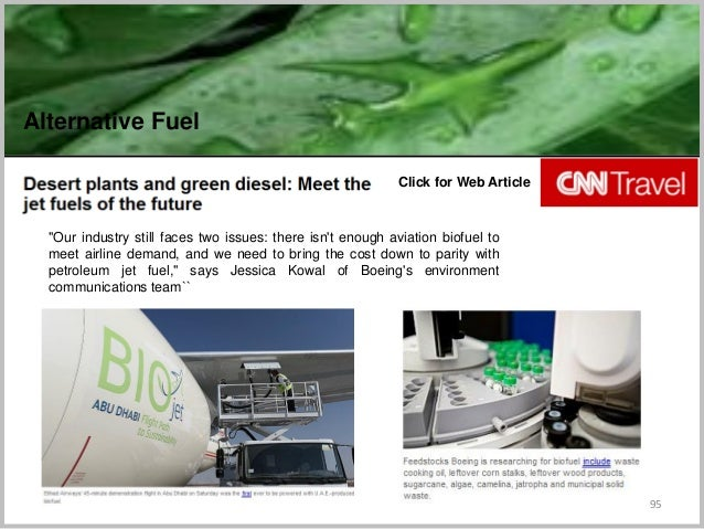 """95 Click for Web Article Alternative Fuel """"Our industry still faces two issues: there isn't enough aviation biofuel to mee..."""