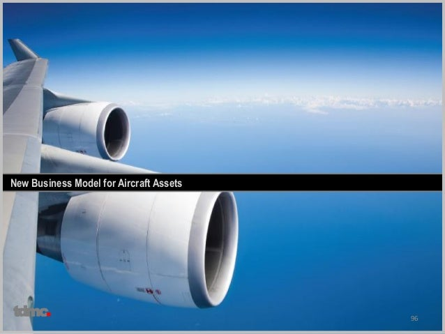 96 New Business Model for Aircraft Assets tdmc