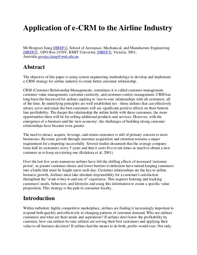 Application of e-CRM to the Airline Industry Mr Hongwei Jiang [HREF1], School of Aerospace, Mechanical, and Manufacture En...