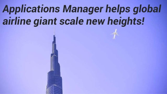 Applications Manager helps global airline giant scale new heights!