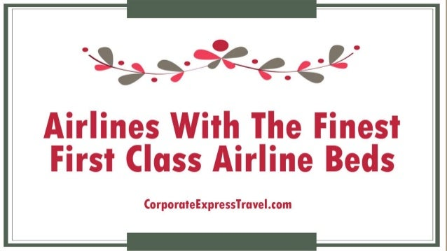 Airlines With The Finest First Class Airline Beds