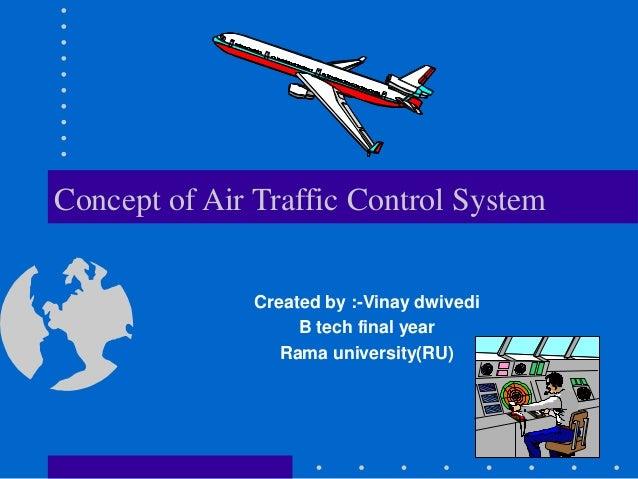 Airline traffic control (atc)..