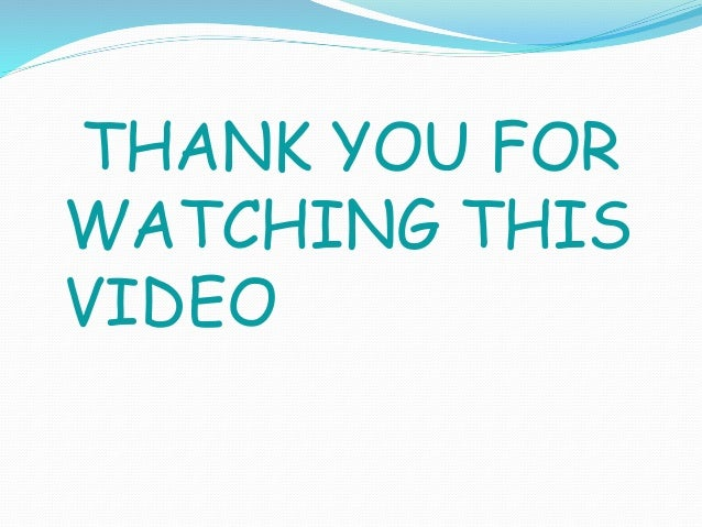 THANK YOU FOR WATCHING THIS VIDEO