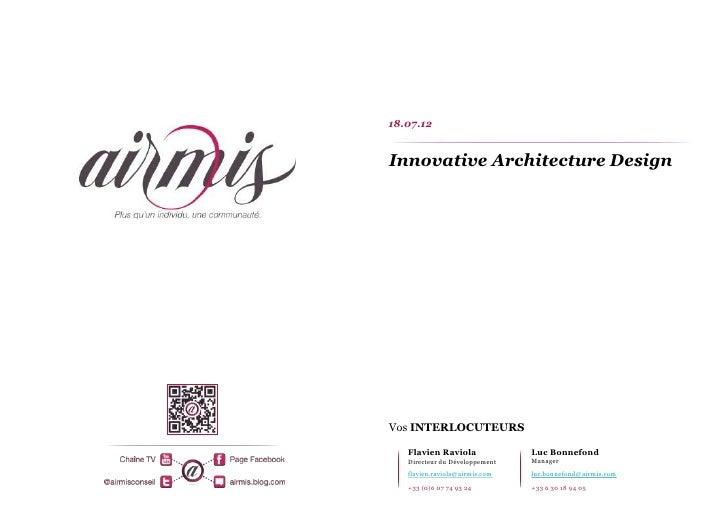 18.07.12Innovative Architecture DesignVos INTERLOCUTEURS   Flavien Raviola              Luc Bonnefond   Directeur du Dével...