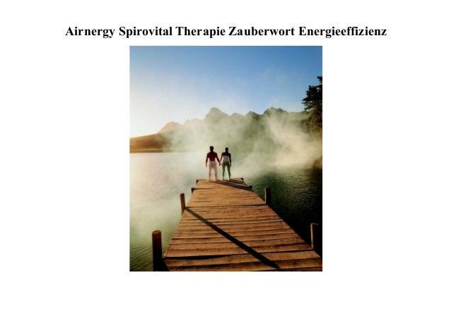 Airnergy Spirovital Therapie Zauberwort Energieeffizienz