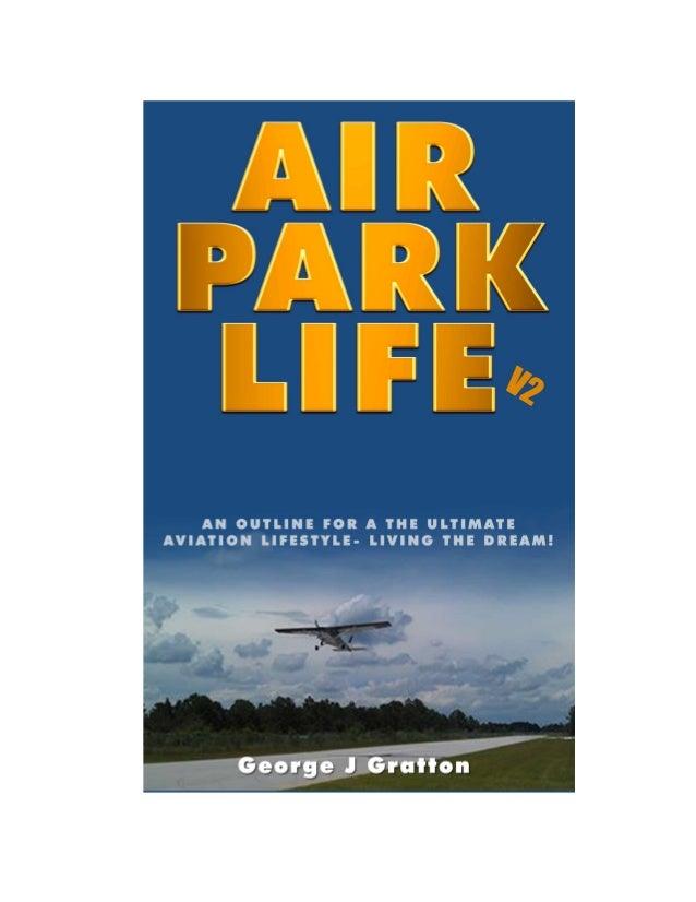APilot'sGuidetoLandinginanAviation Community Definition: Air park life is living in an aviatorsfocusedspe...