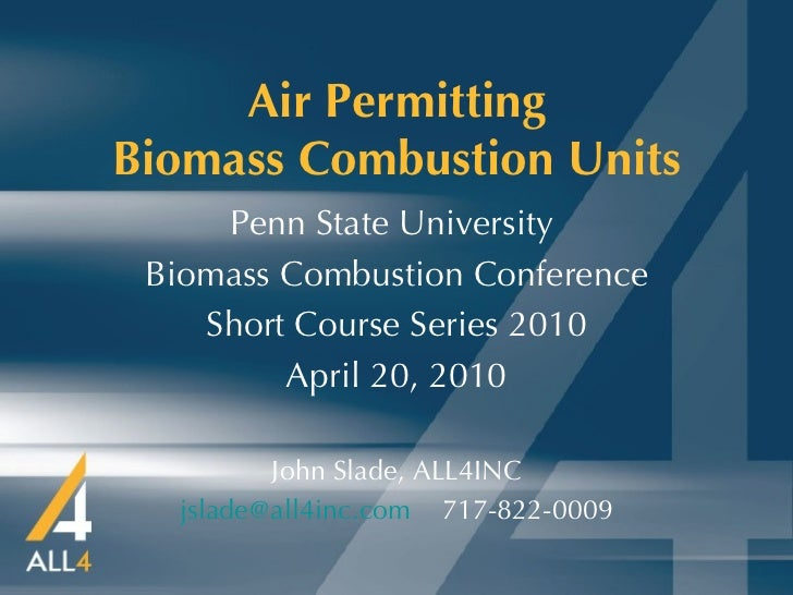 Air Permitting Biomass Combustion Units Penn State University  Biomass Combustion Conference Short Course Series 2010 Apri...