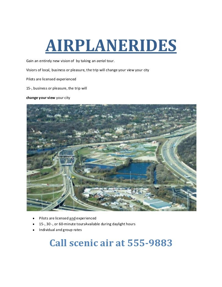 AIRPLANERIDES<br />Gain an entirely new vision of  by taking an aerial tour.<br />Visiors of local, business or pleasure, ...
