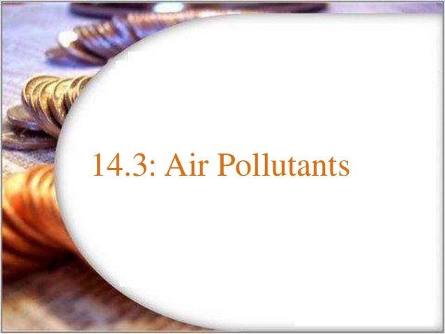 14.3: Air Pollutants