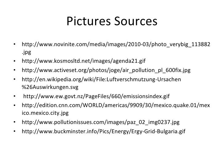 Pictures Sources <ul><li>http://www.novinite.com/media/images/2010-03/photo_verybig_113882.jpg </li></ul><ul><li>http://ww...