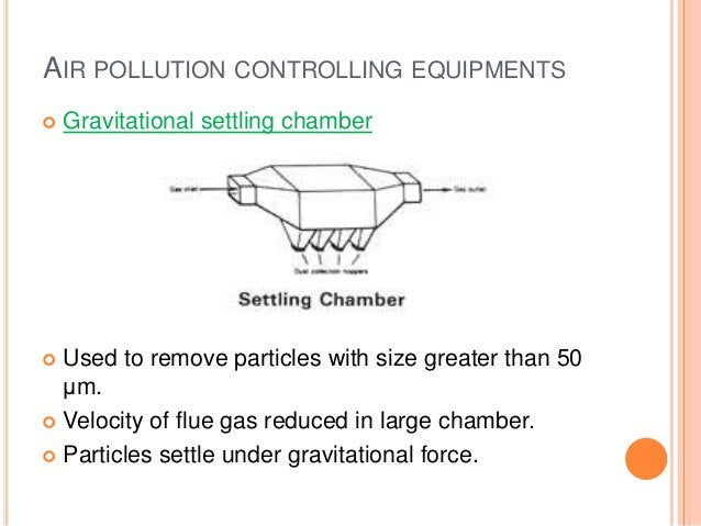 Scrubbers Particulate matters are incorporated into liquid droplets  and removed from the gas stream. Different types of...