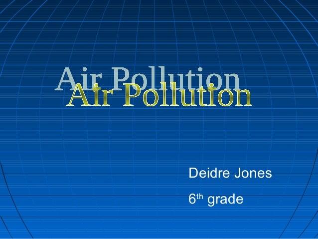 Deidre Jones 6th grade