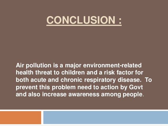 conclution for pollution Light pollution: any adverse effect of artificial light including sky glow, glare, light trespass, light clutter, decreased visibility at night, and energy waste.