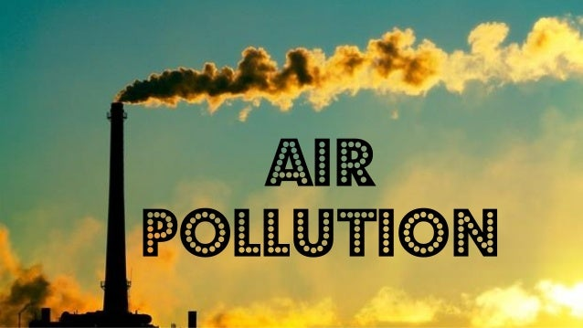 air water polution Pollution is when something is added to the environment harmful or poisonous to all living things smoke or dust in the air is a type of pollutionin other words.