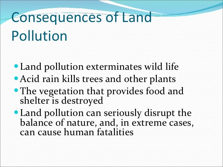 causes and effects of pollution Air pollution causes a number of environmental effects in addition to the effects on humans and animals acid rain contains high levels of nitric and sulfuric acids that are created by oxides and sulfur oxides released into the air by the burning of fossil fuels.