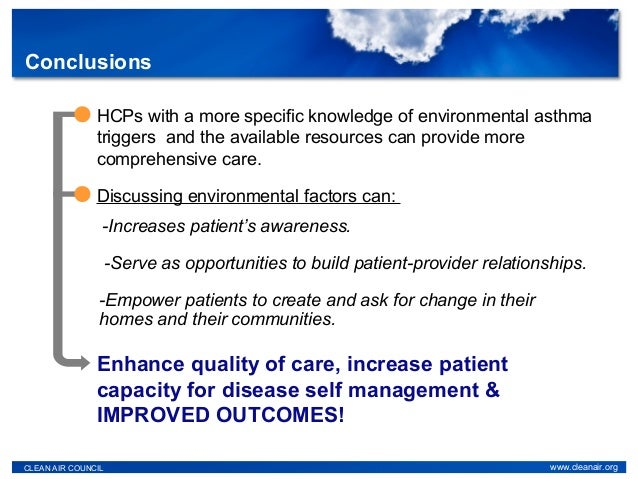 CLEAN AIR COUNCIL www.cleanair.org Discussing environmental factors can: -Serve as opportunities to build patient-provider...