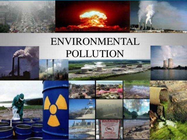 tourism cause pollution and the enviroment Environmental issues in thailand  construction of big dams and promotion of the tourism  they are the main cause of the intense air pollution in the.