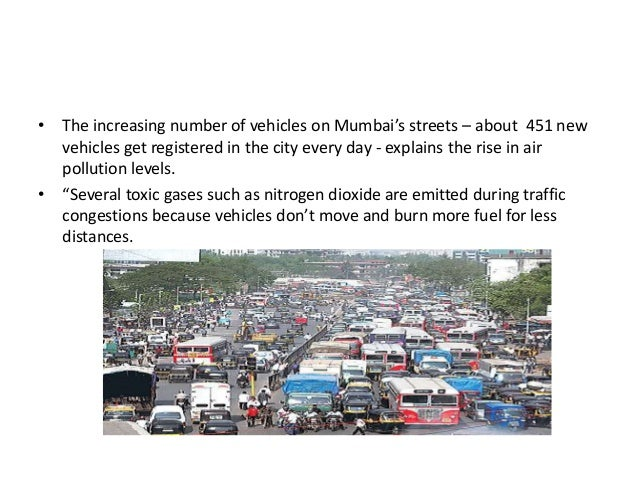 the rising levels of congestion and air pollution essay Traffic uae - download as powerpoint presentation (ppt), pdf file (pdf), text file traffic congestion cause and effect essay introduction three effects higher levels of anger and frustration more air pollution due to emissions increased noise pollution more.