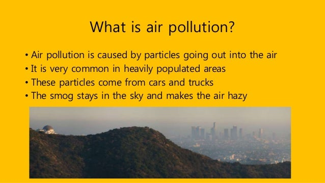 air pollution in california How can the answer be improved.