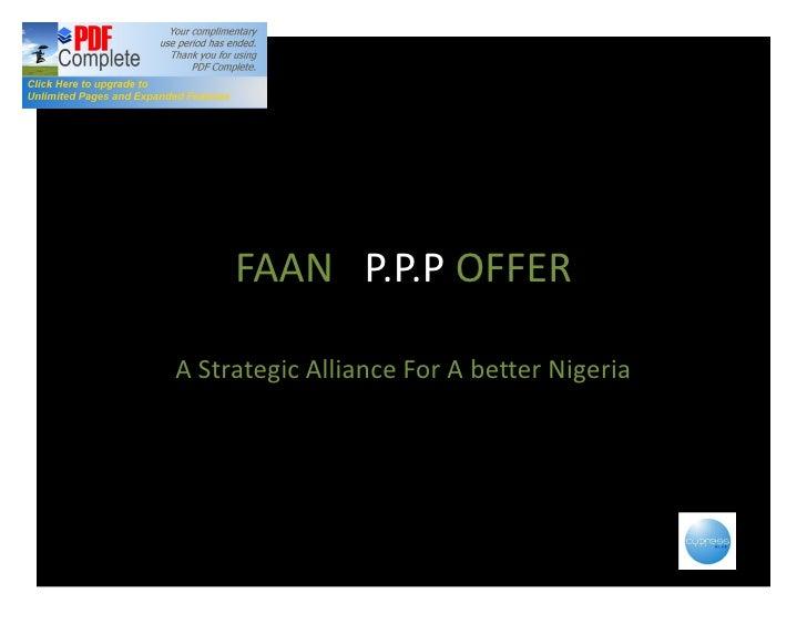 FAAN P.P.P OFFER  A Strategic Alliance For A better Nigeria