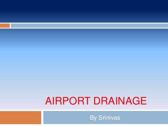 AIRPORT DRAINAGE By Srinivas
