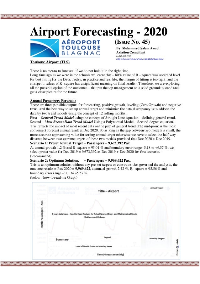 Airport Forecasting - 2020 (Issue No. 45) Toulouse Airport (TLS) There is no means to forecast, if we do not hold it in th...