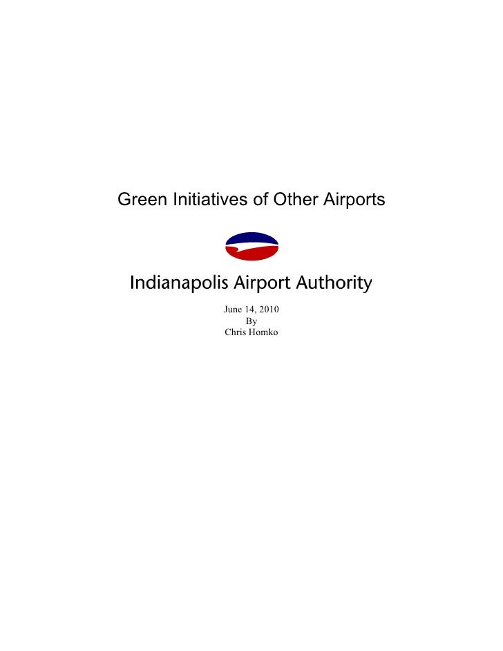 Green Initiatives of Other Airports             June 14, 2010                  By             Chris Homko