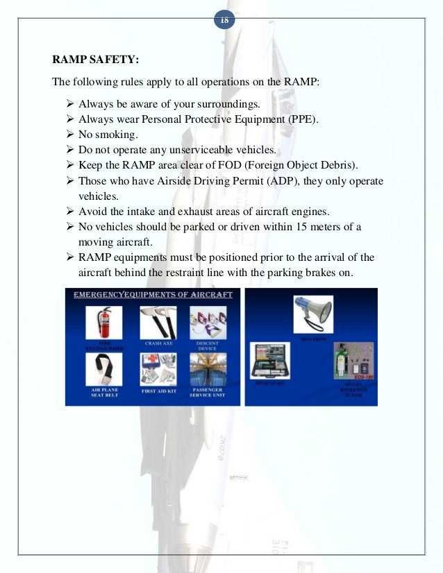 18  RAMP SAFETY: The following rules apply to all operations on the RAMP:        Always be aware of your surrounding...