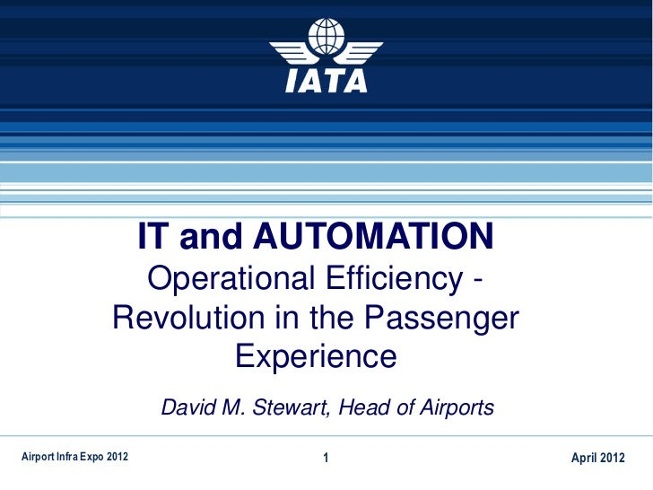 IT and AUTOMATION                     Operational Efficiency -                   Revolution in the Passenger              ...