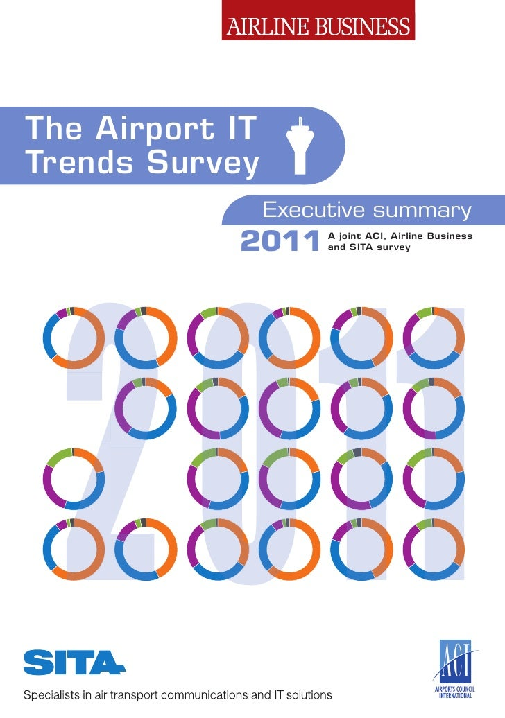 The Airport ITTrends Survey  2011                 Executive summary            2011      A joint ACI, Airline Business    ...