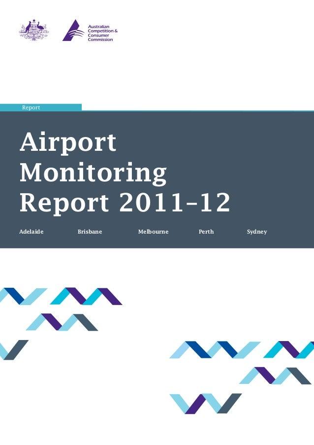 AirportMonitoringReport 2011–12Adelaide  Brisbane Melbourne Perth SydneyReport