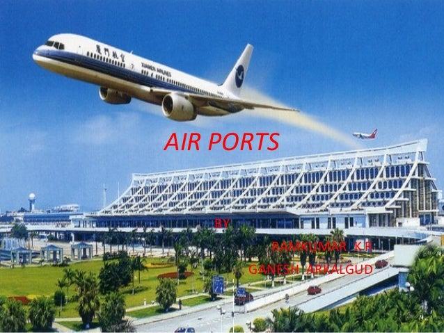 AIR PORTS BY RAMKUMAR K R GANESH ARKALGUD