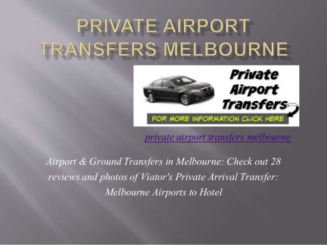 Airport & Ground Transfers in Melbourne: Check out 28 reviews and photos of Viator's Private Arrival Transfer: Melbourne A...