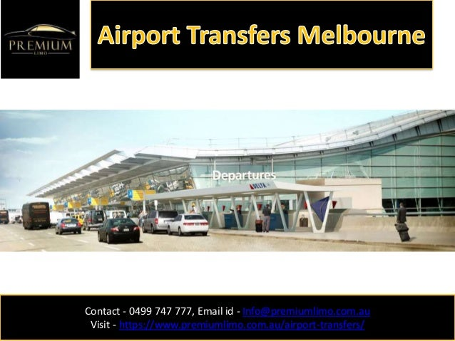 Contact - 0499 747 777, Email id - Info@premiumlimo.com.au Visit - https://www.premiumlimo.com.au/airport-transfers/