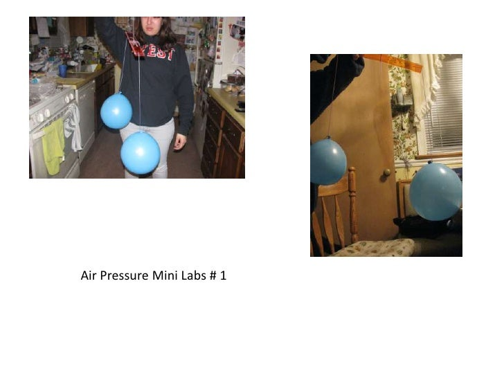 Air Pressure Mini Labs # 1<br />