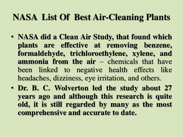 NASA List Of Best Air-Cleaning Plants • NASA did a Clean Air Study, that found which plants are effective at removing benz...