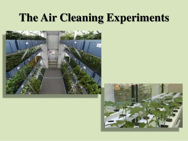 The Air Cleaning Experiments