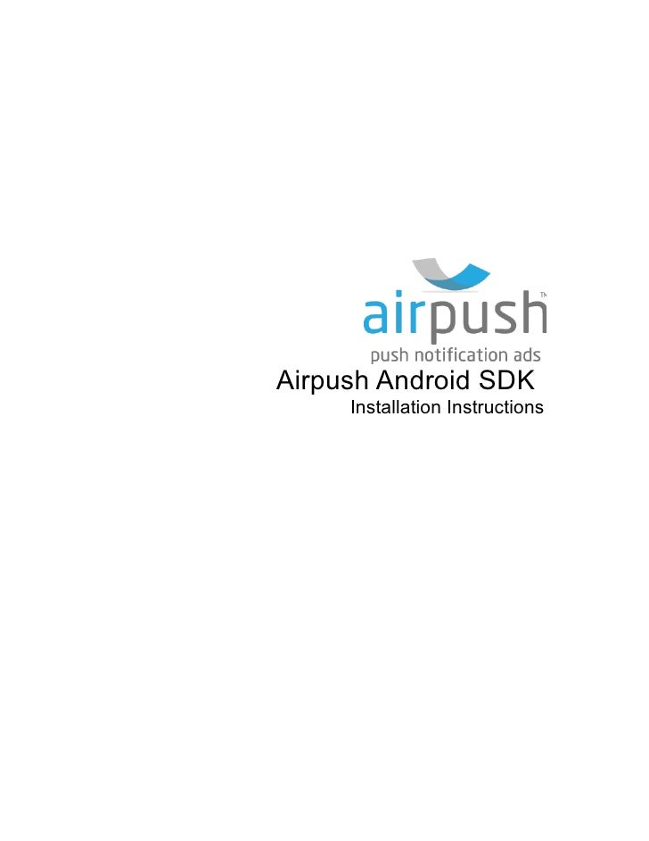 Airpush Android SDK     Installation Instructions