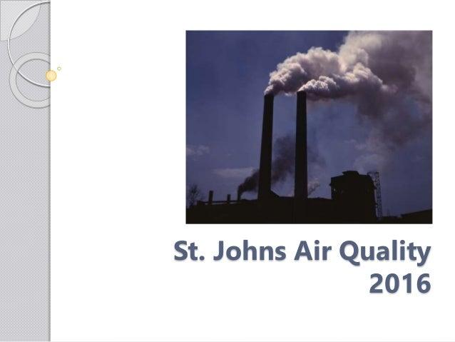 St. Johns Air Quality 2016