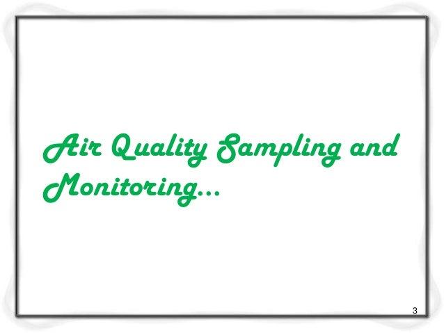 Air quality sampling and monitoring m5 Slide 3