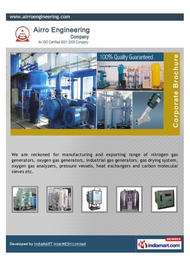 We are reckoned for manufacturing and exporting range of nitrogen gasgenerators, oxygen gas generators, industrial gas gen...