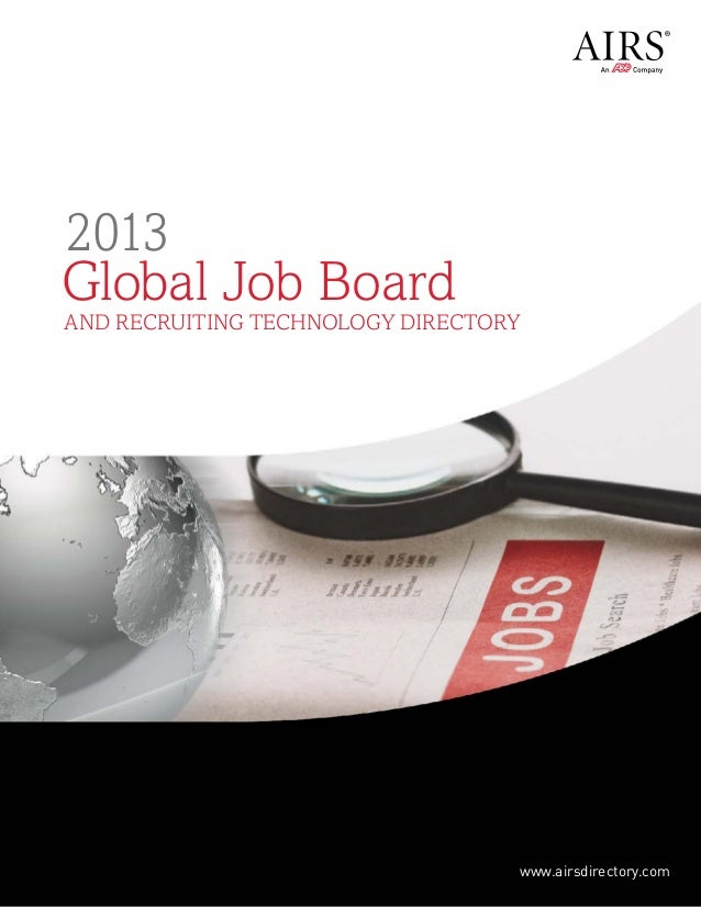 2013Global Job Boardand Recruiting Technology Directory           www.airsdirectory.com   www.airsdirectory.com